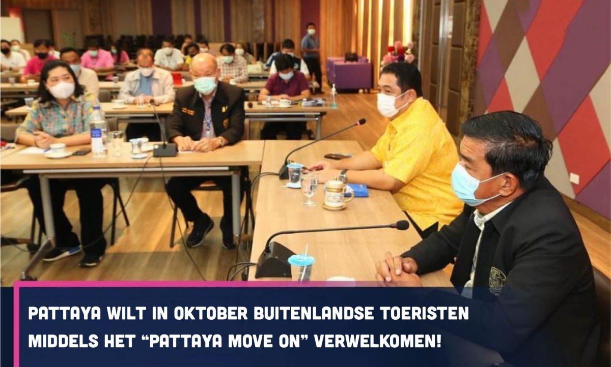 """De kustplaats Pattaya wil verder met het """"Pattaya Move On"""" plan"""