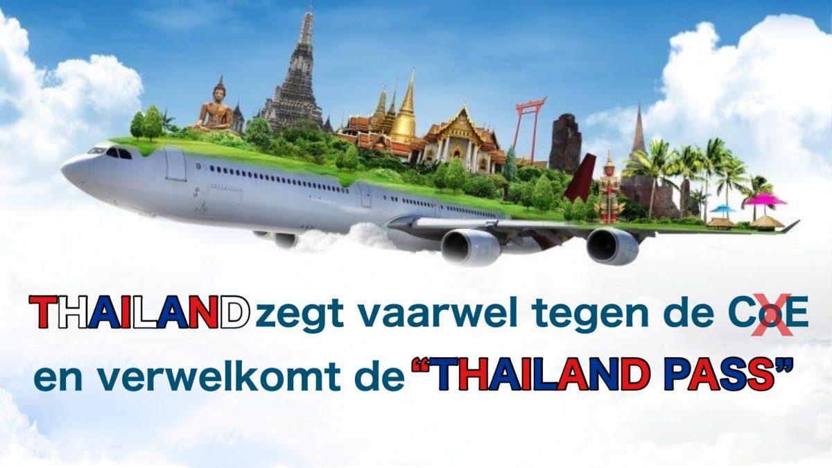 Het einde van de ingewikkelde CoE is nabij en wordt vervangen door Thailand Pass